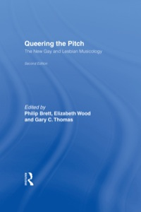 Queering the Pitch              by             Philip Brett