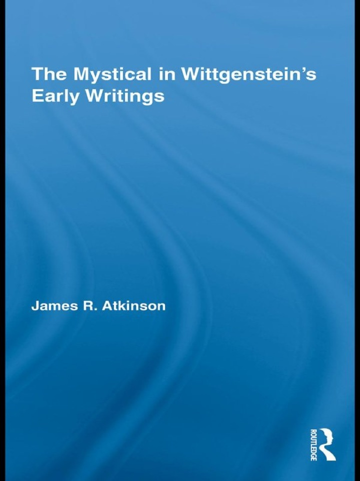 The Mystical in Wittgenstein's Early Writings