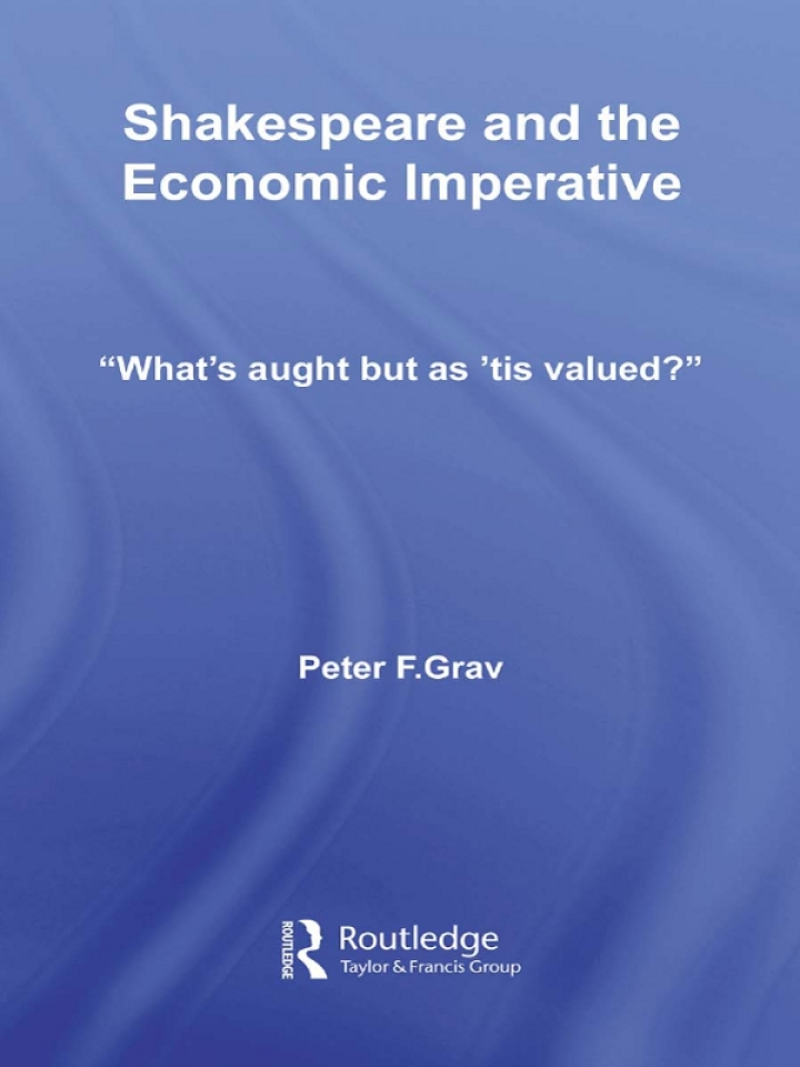 Shakespeare and the Economic Imperative