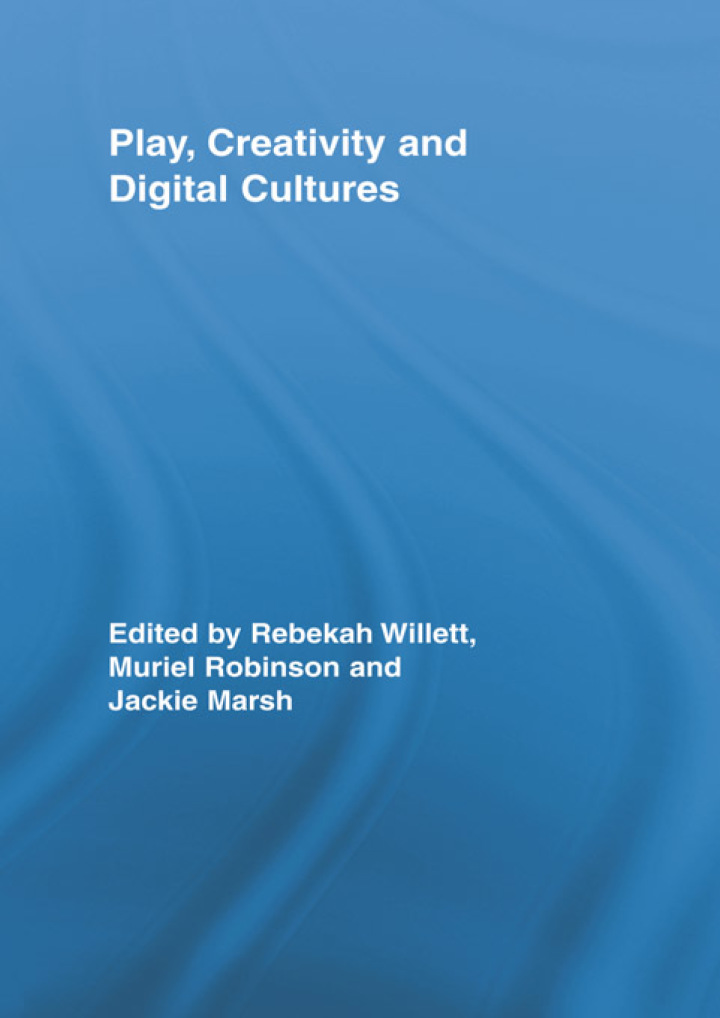 Play, Creativity and Digital Cultures