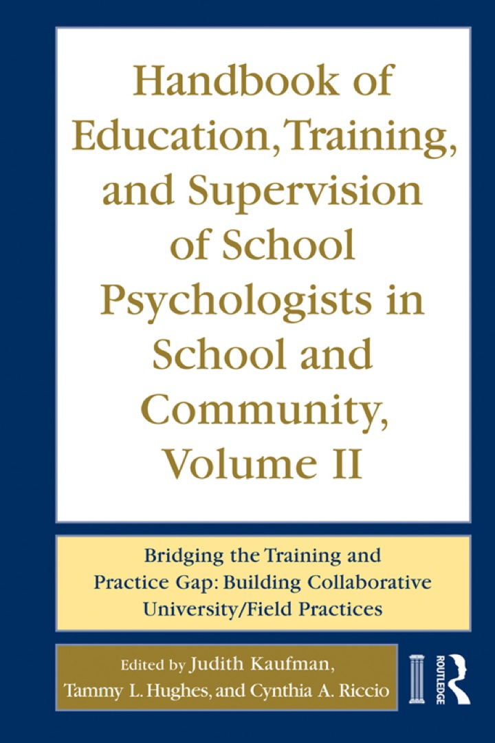 Handbook of Education, Training, and Supervision of School Psychologists in School and Community, Volume II