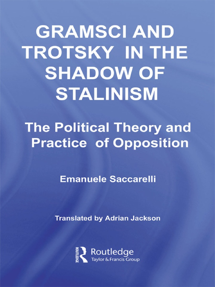 Gramsci and Trotsky in the Shadow of Stalinism