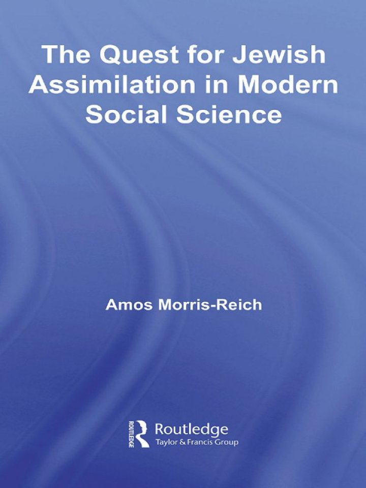 The Quest for Jewish Assimilation in Modern Social Science