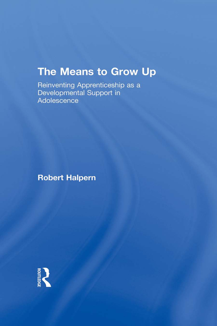 The Means to Grow Up