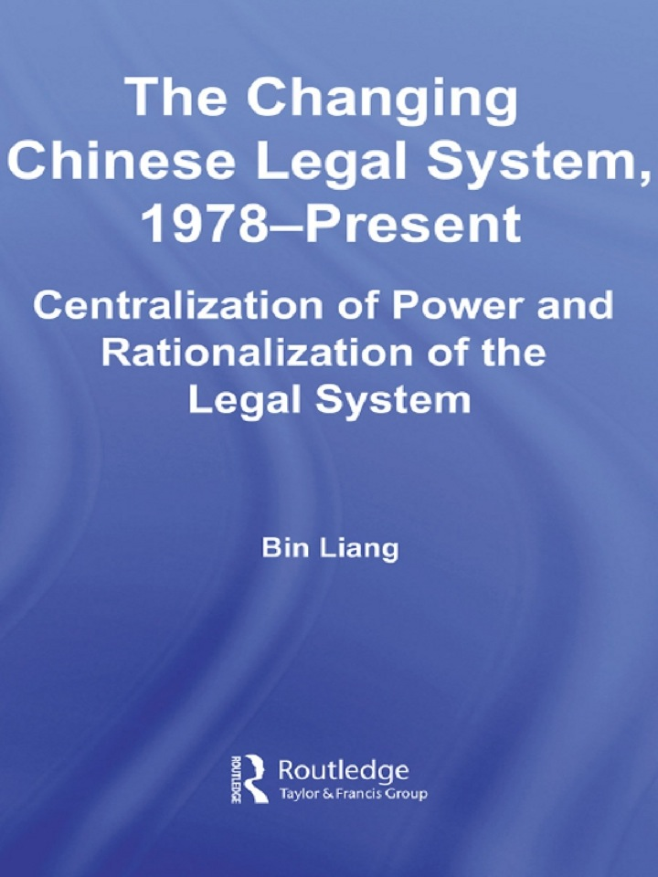 The Changing Chinese Legal System, 1978-Present