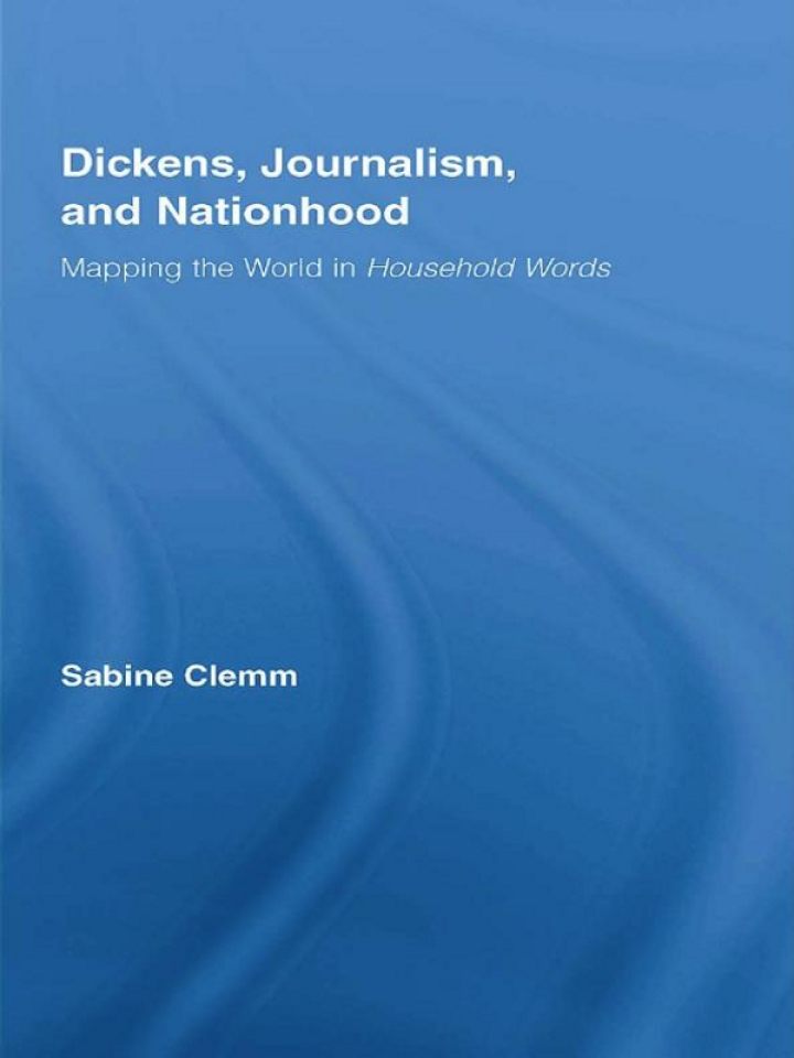 Dickens, Journalism, and Nationhood