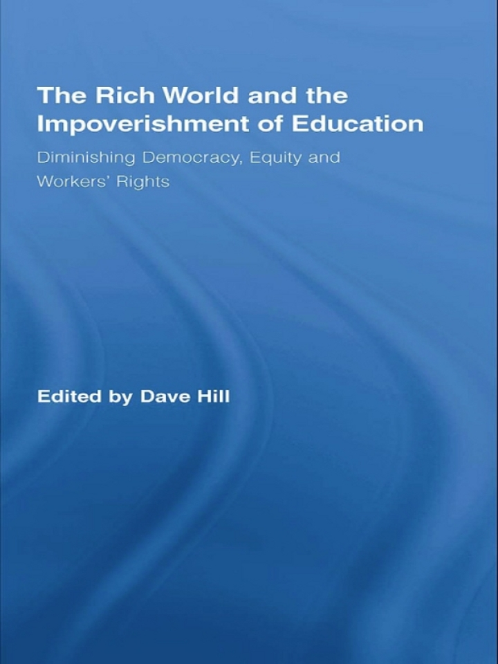 The Rich World and the Impoverishment of Education