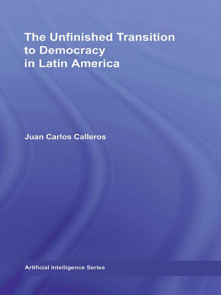 The Unfinished Transition to Democracy in Latin America