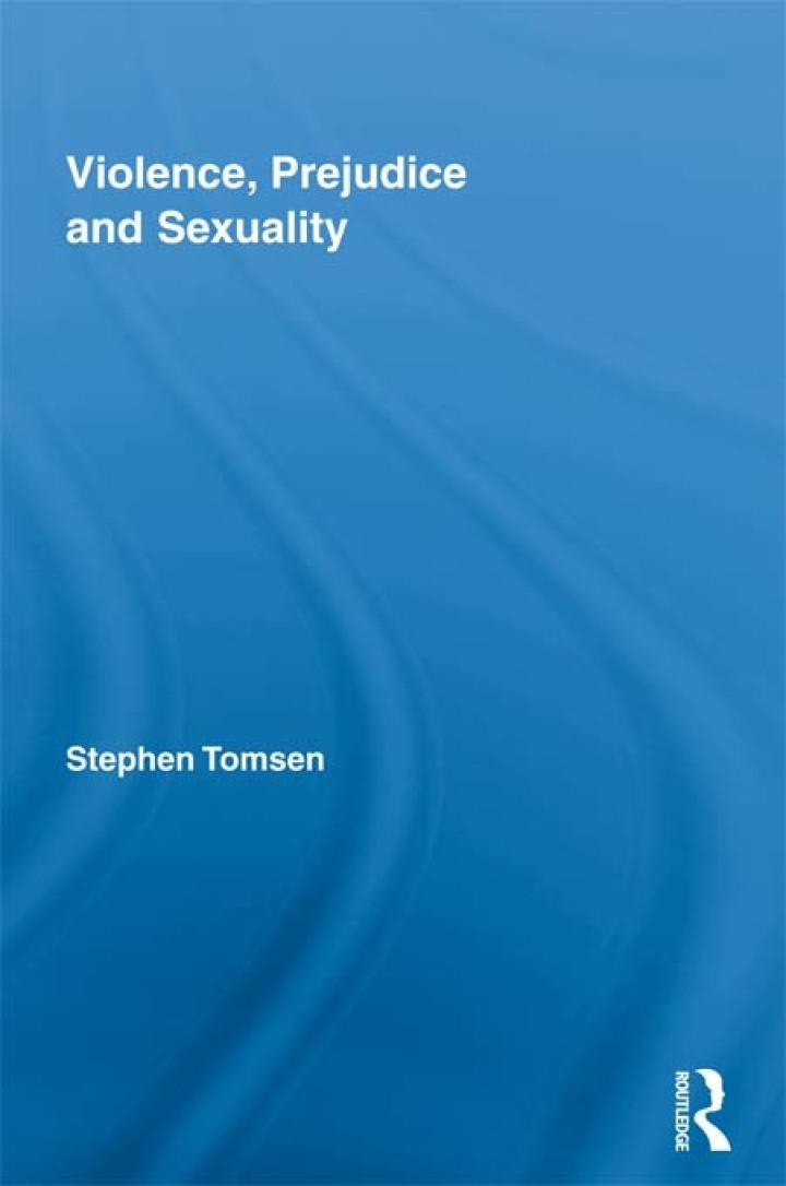 Violence, Prejudice and Sexuality