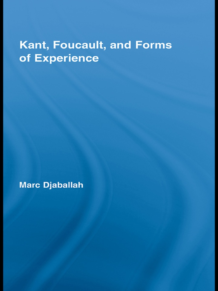 Kant, Foucault, and Forms of Experience