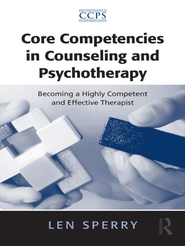 Core Competencies in Counseling and Psychotherapy