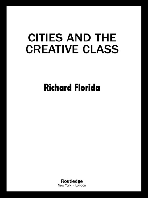 cities and the creative class by richard florida essay