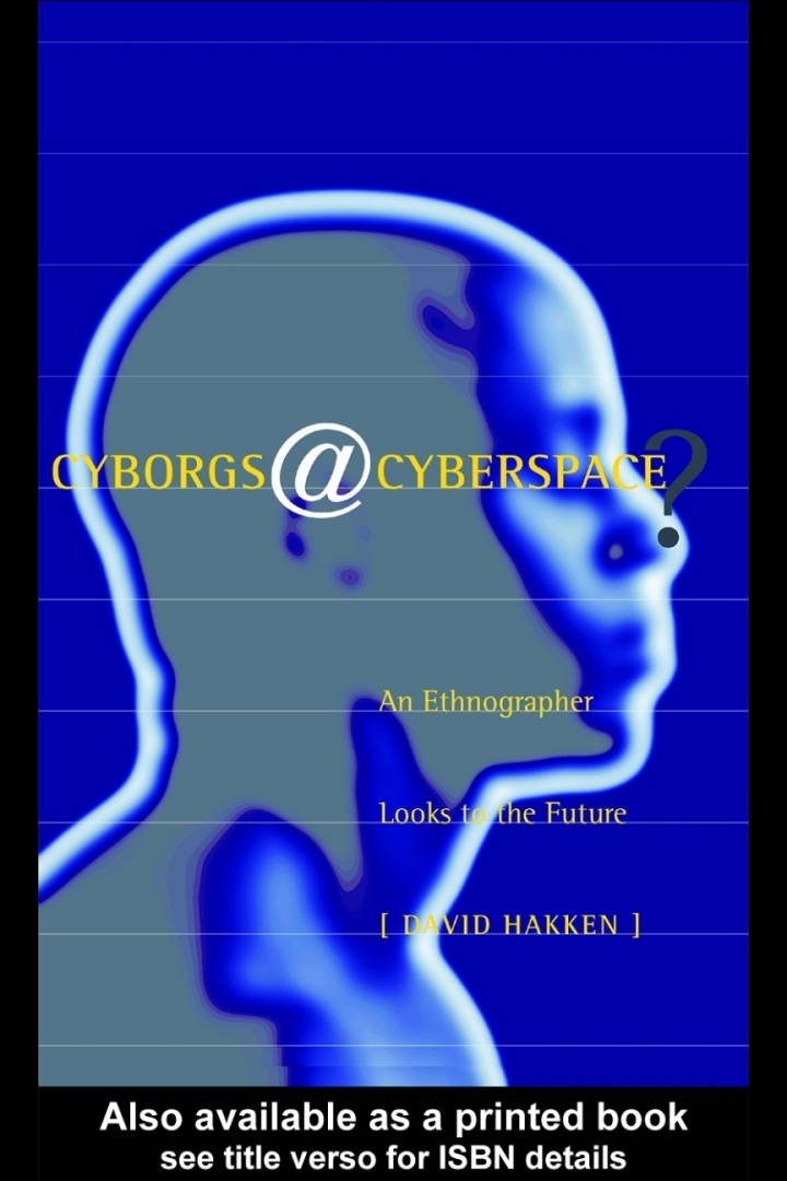 Cyborgs@Cyberspace?