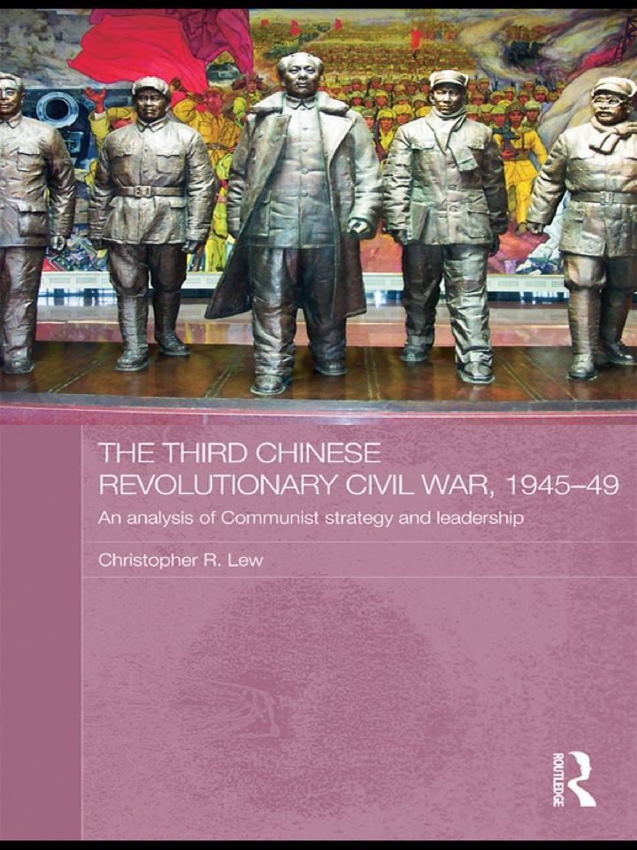The Third Chinese Revolutionary Civil War, 1945-49