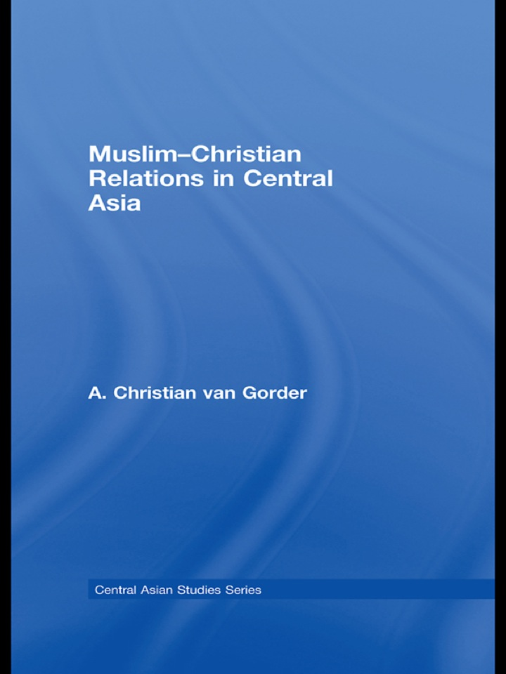 Muslim-Christian Relations in Central Asia