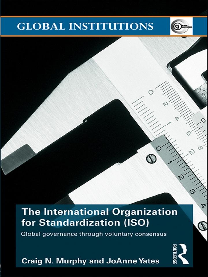 The International Organization for Standardization (ISO)
