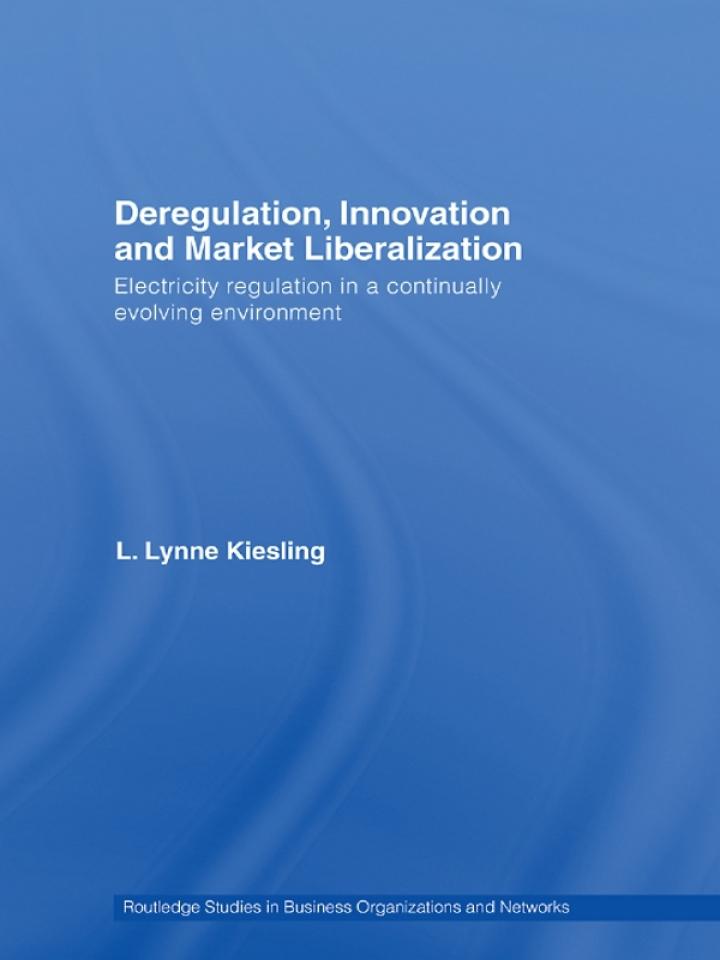 Deregulation, Innovation and Market Liberalization