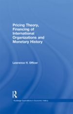 """Pricing Theory, Financing of International Organisations and Monetary History"" (9781135986032)"