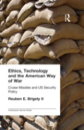 Ethics, Technology and the American Way of War 9781135986100R90