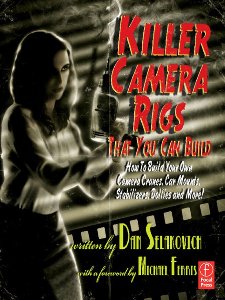 Killer Camera Rigs That You Can Build