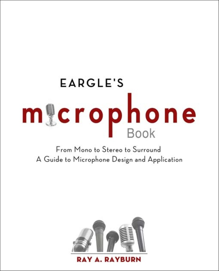 Eargle's The Microphone Book