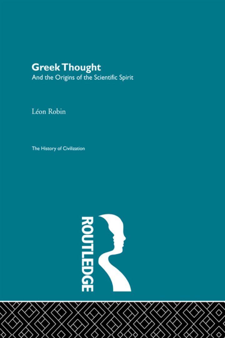 Greek Thought and the Origins of the Scientific Spirit