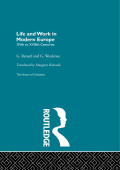 Life and Work in Modern Europe 9781136204418R90