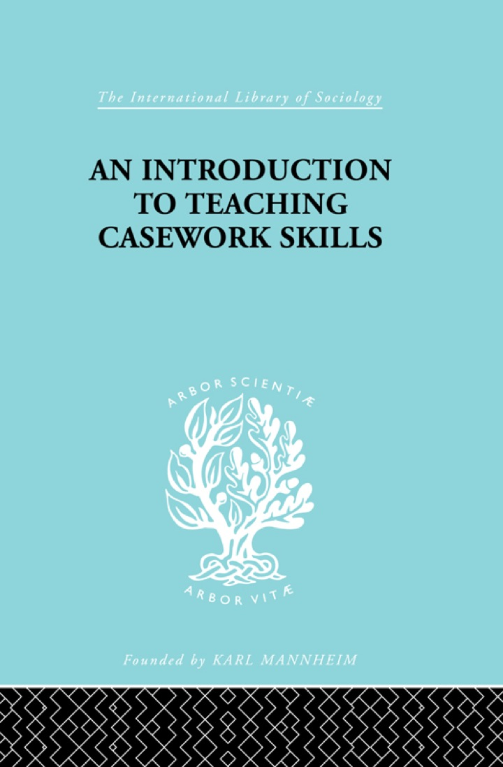 A Introduction to Teaching Casework Skills