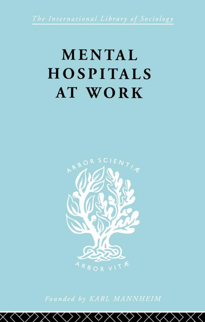 Mental Hospitals at Work