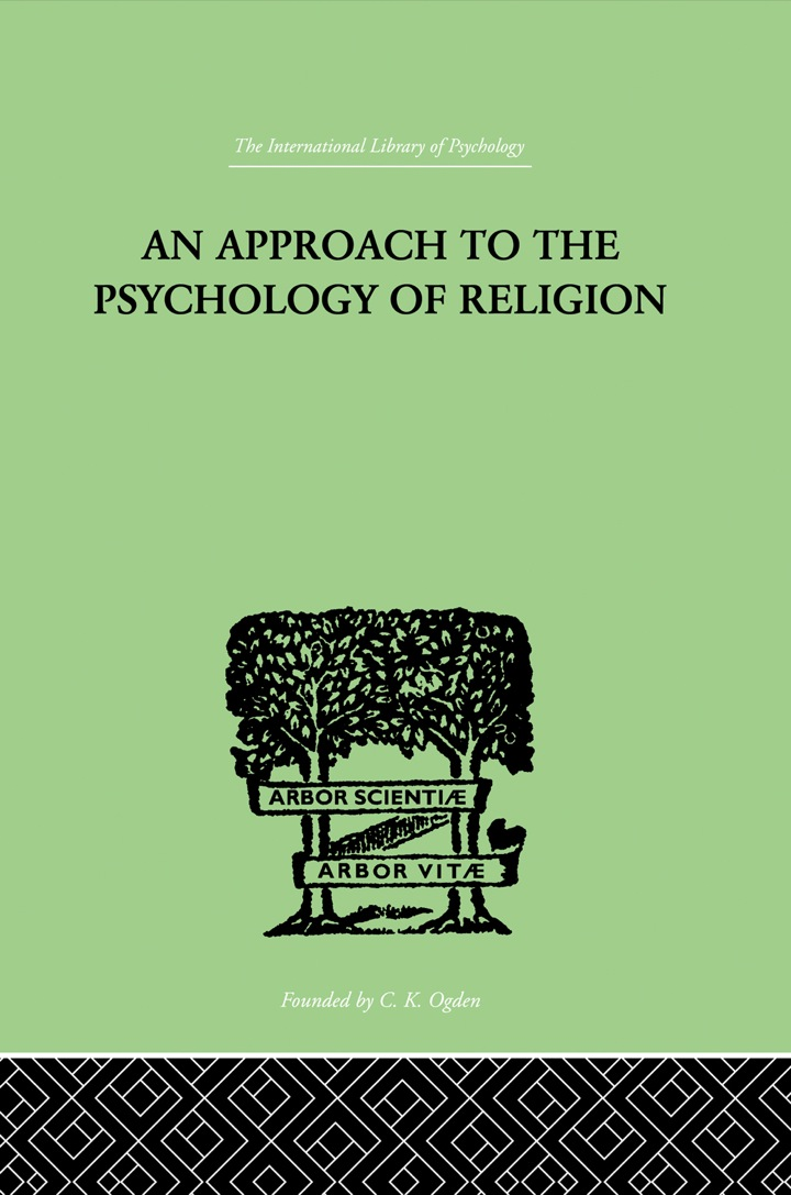 An Approach To The Psychology of Religion
