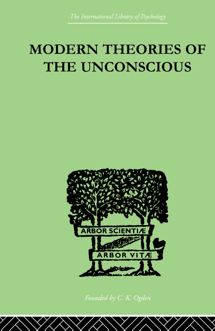Modern Theories Of The Unconscious