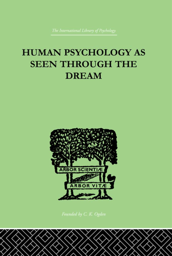 Human Psychology As Seen Through The Dream