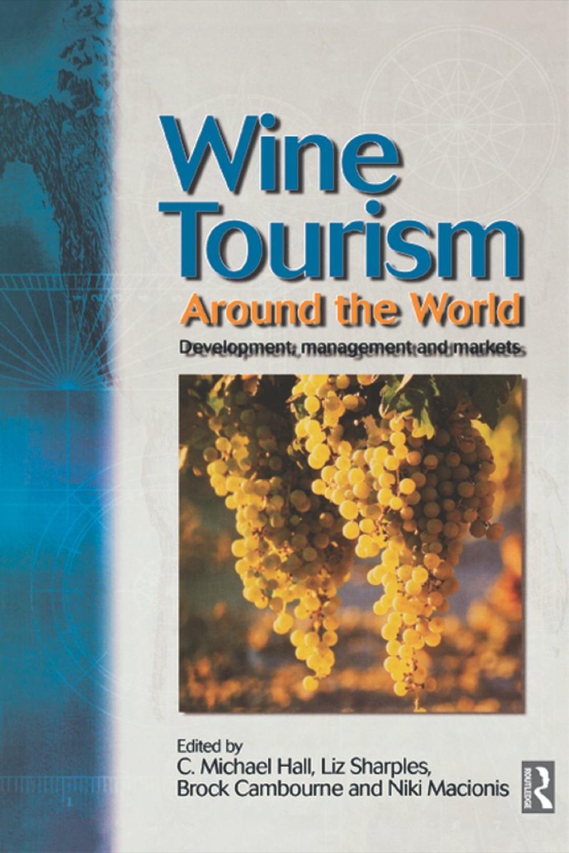 Wine Tourism Around the World (eBook)