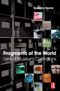 Fragments of the World: Uses of Museum Collections 9781136402340R90