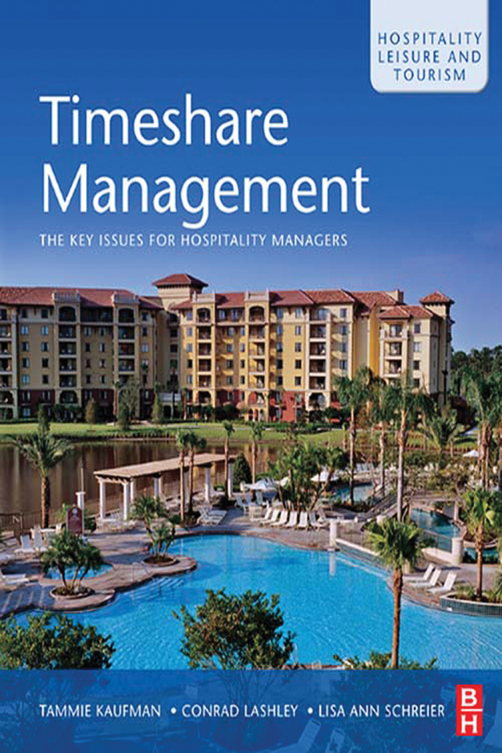 Timeshare Management: An Introduction to Vacation Ownership (eBook) (9781136434334) photo