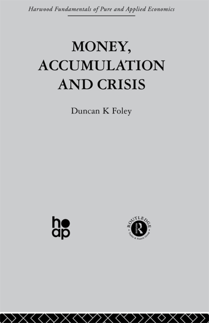 Money, Accumulation and Crisis