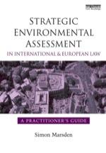 """Strategic Environmental Assessment in International and European Law"" (9781136556432)"