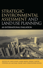"""Strategic Environmental Assessment and Land Use Planning"" (9781136556579)"