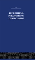 The Political Philosophy of Confucianism 9781136571961R90
