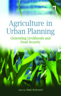 Agriculture in Urban Planning 9781136572043R90