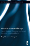 Pluralism in the Middle Ages 9781136622106R90