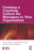 Creating a Coaching Culture for Managers in Your Organisation 9781136727979R90
