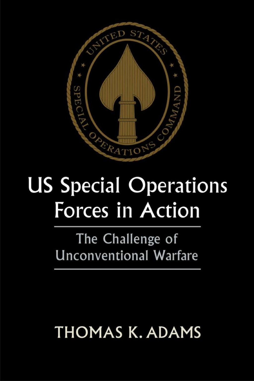 US Special Operations Forces in Action (eBook Rental)