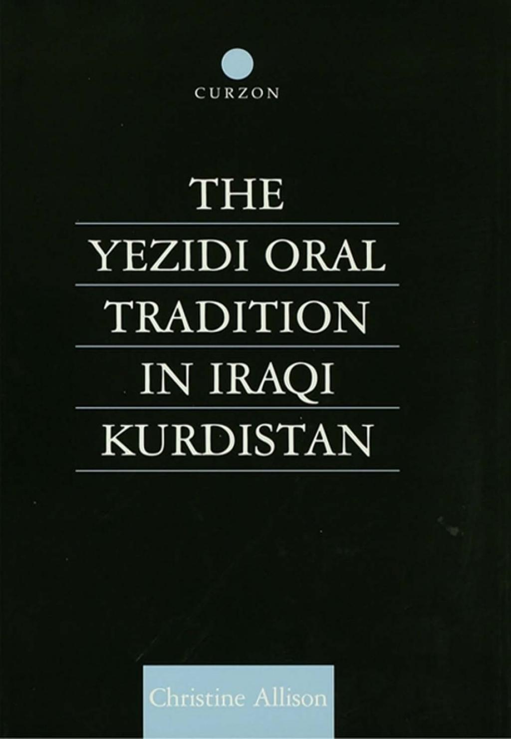 The Yezidi Oral Tradition in Iraqi Kurdistan (eBook Rental)