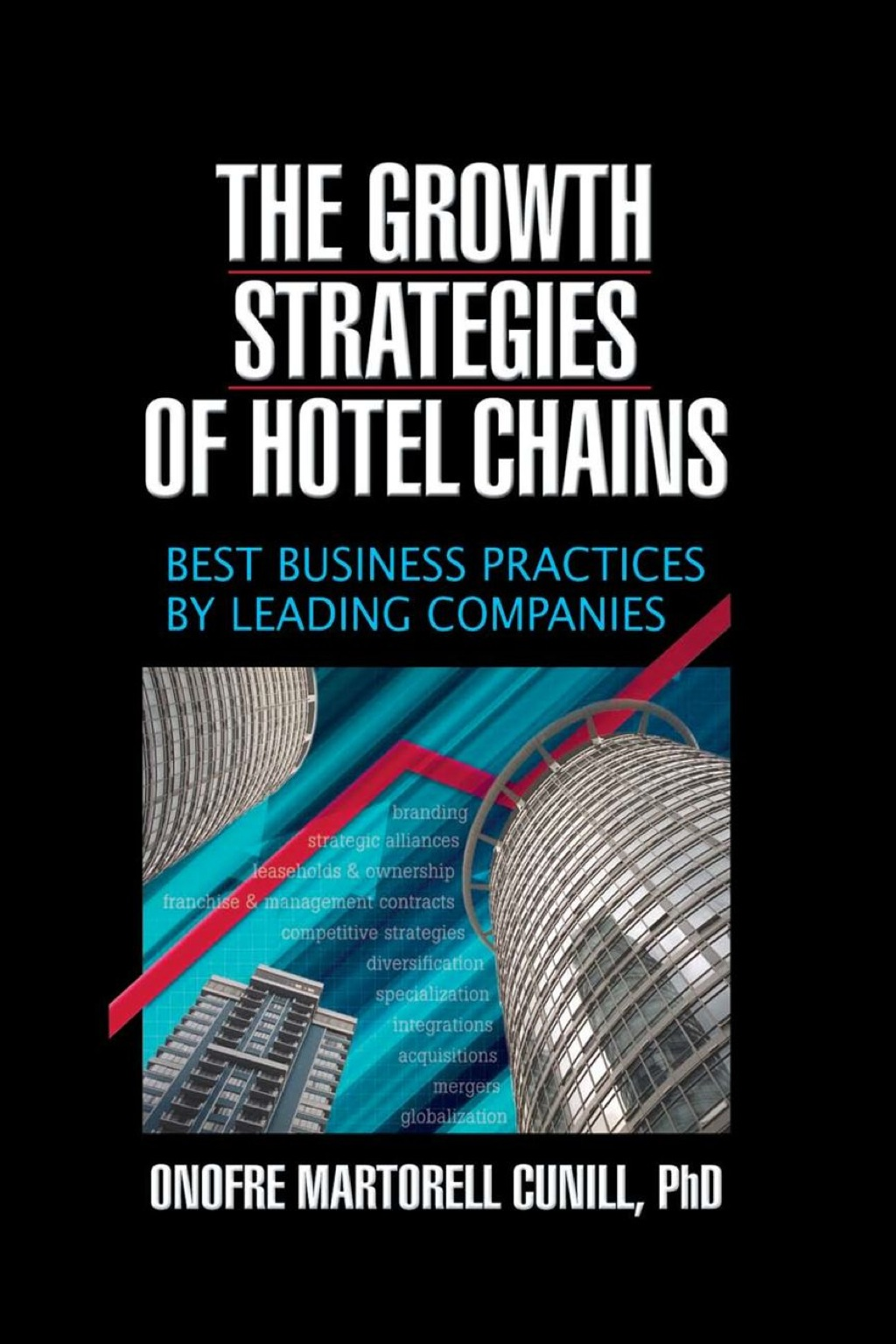 The Growth Strategies of Hotel Chains (eBook Rental)