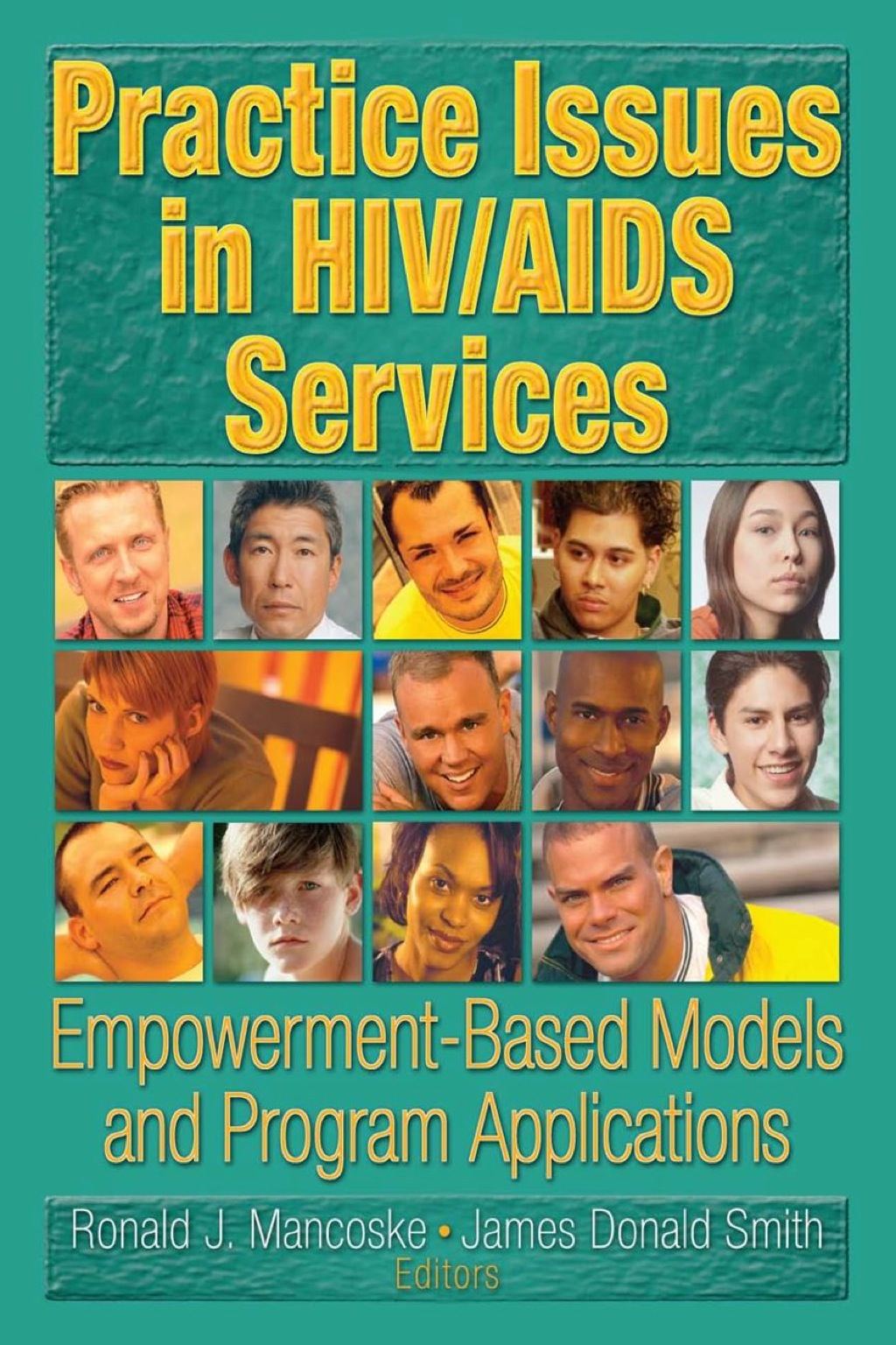 Practice Issues in HIV/AIDS Services (eBook Rental)