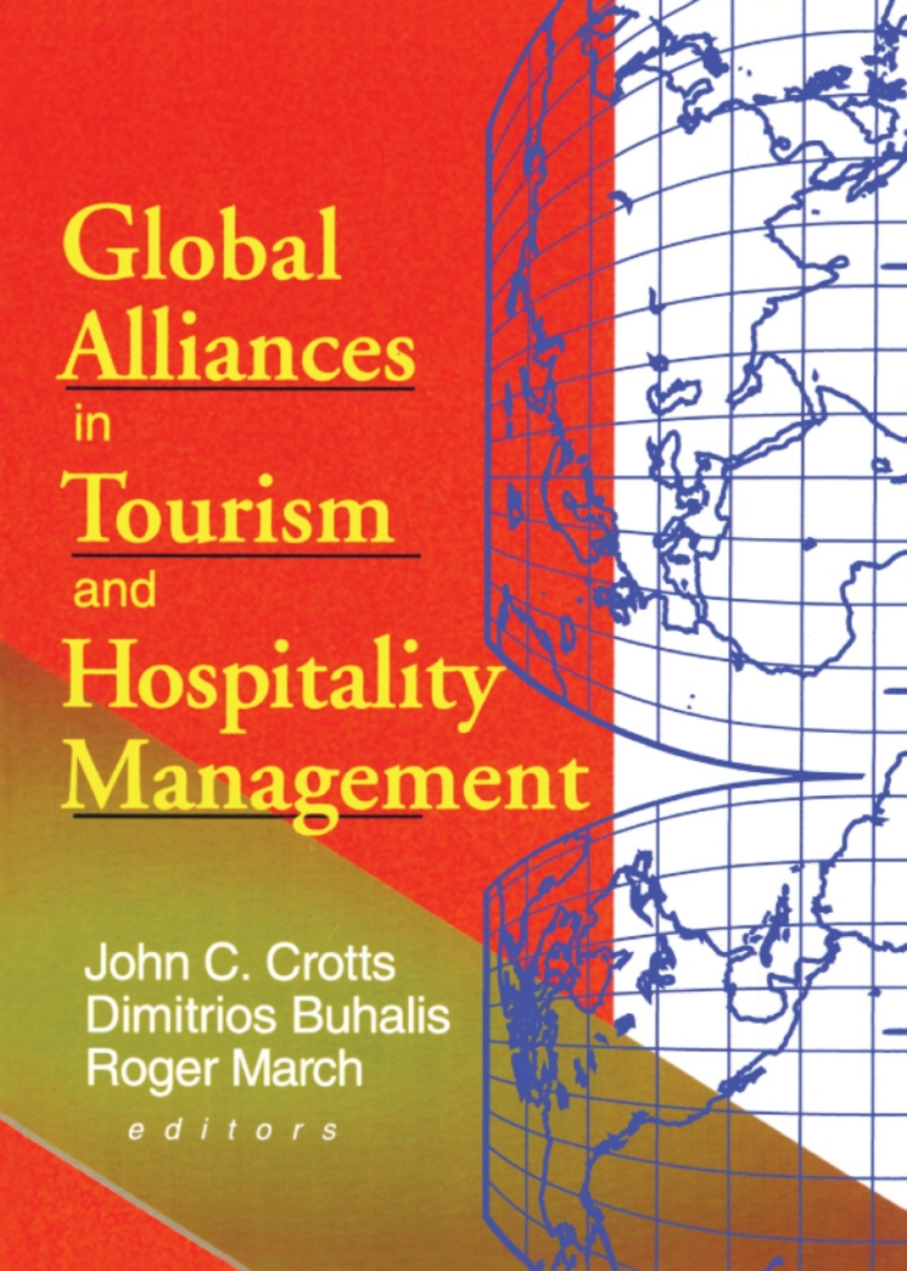 Global Alliances in Tourism and Hospitality Management (eBook Rental)