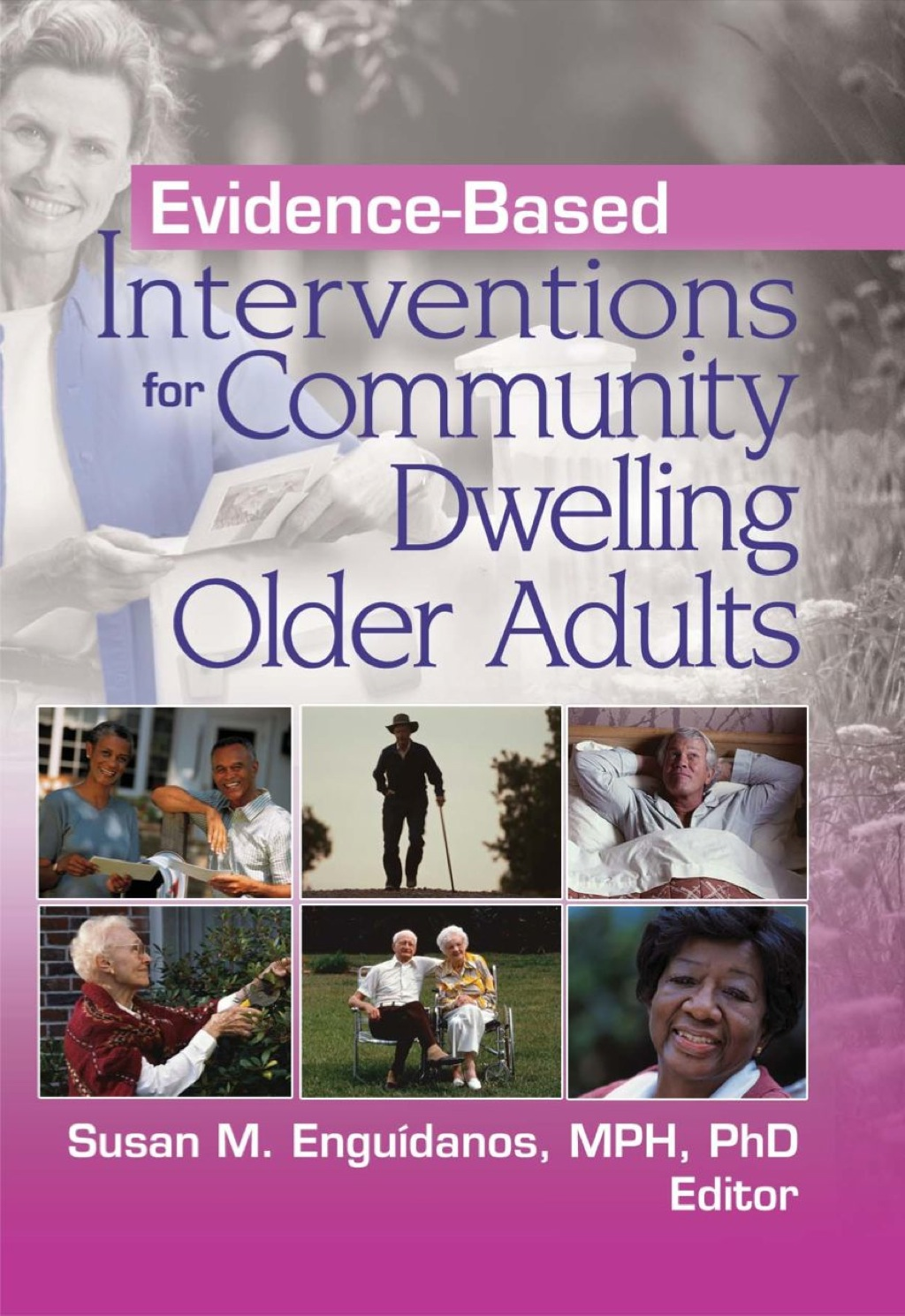 Evidence-Based Interventions for Community Dwelling Older Adults (eBook Rental)