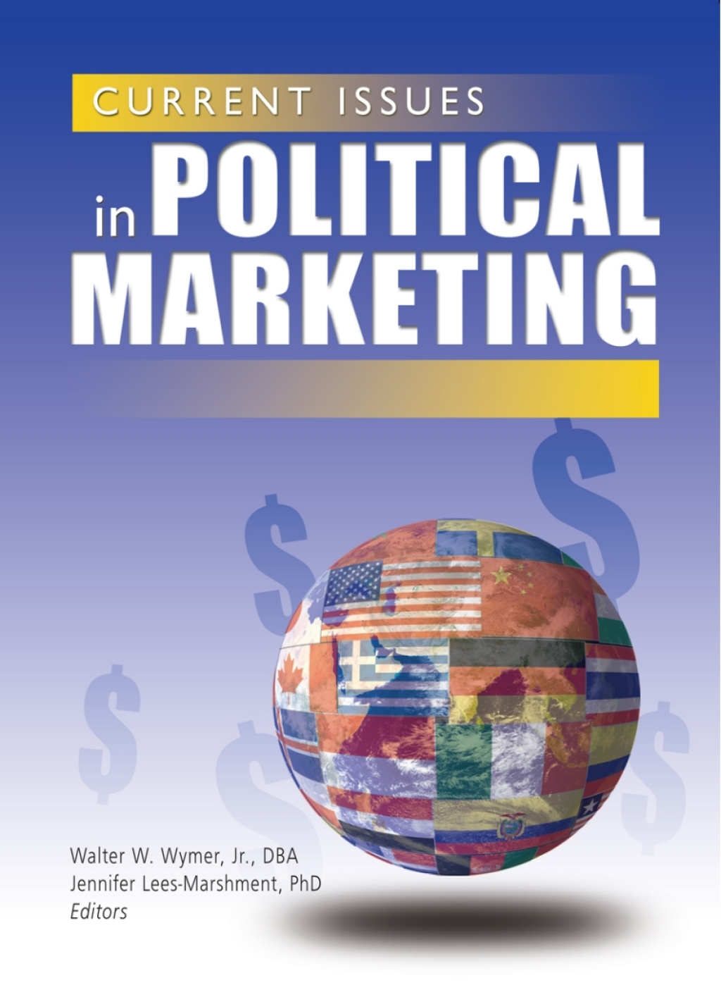 Current Issues in Political Marketing (eBook Rental)