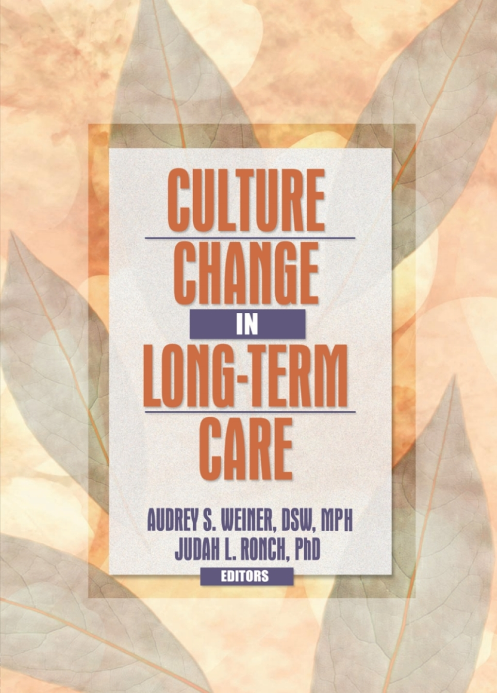 Culture Change in Long-Term Care (eBook Rental)